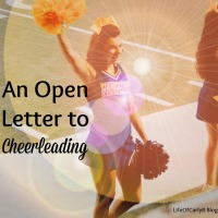 An Open Letter To Cheerleading (and to parents who are struggling with letting their kid try a new hobby)