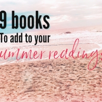 9 Books to Add to Your Summer Reading List (with a wide variety to fit all personality types)